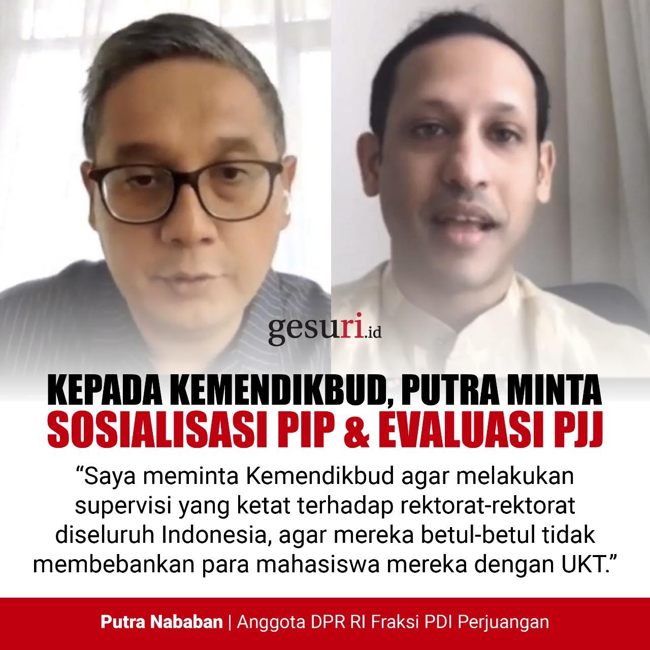 Putra Minta Sosialiasi PIP & Evaluasi PJJ dari Mendikbud